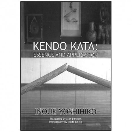 Kendo Kata, essence & application - Inoue Yoshihiko (anglais)