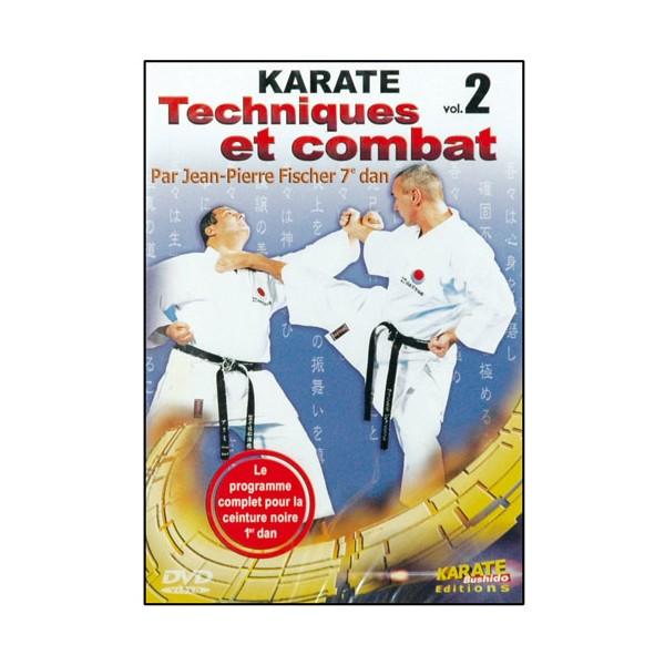 Karaté Vol.2, techniques (Kihons) et combat - J.P. Fisher