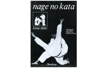 Nage No Kata, Kime Shiki - Guy Pelletier, Claude Urvoy & Claude Hamot