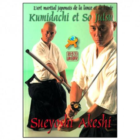 Kumidachi & So Jutsu - Akeshi