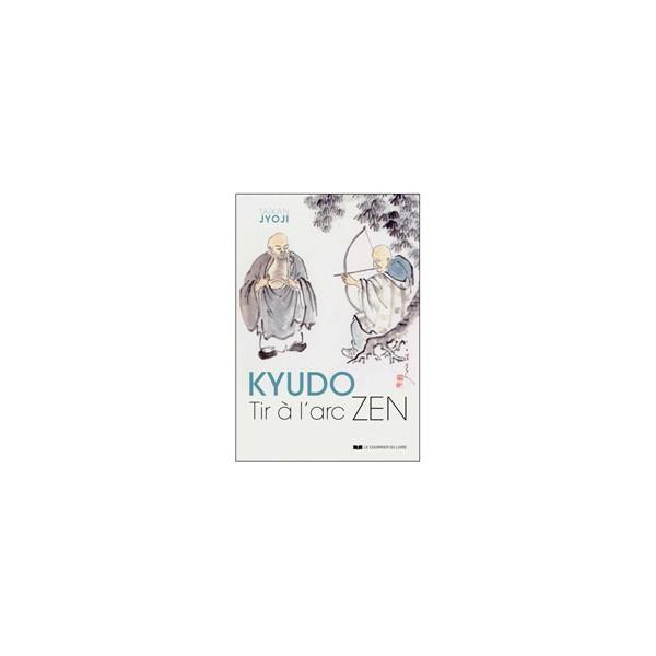 Kyudo tir à l'arc Zen - Taïkan Jyoji