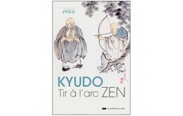 Kyudo, tir à l'arc Zen - Taïkan Jyoji