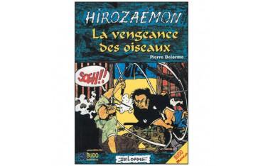 Hirozaemon, La vengeance des oiseaux (bande déssinée) - Pierre Delorme