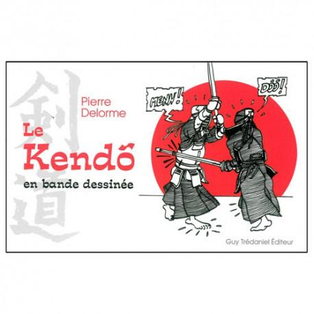 Le Kendo en bande dessinée (tome 1) - Pierre Delorme