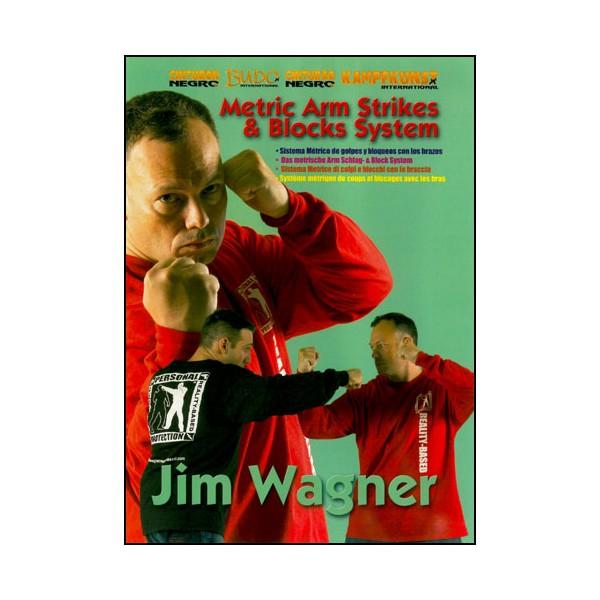 Système métrique de coups et blocages avec les bras - Jim Wagner