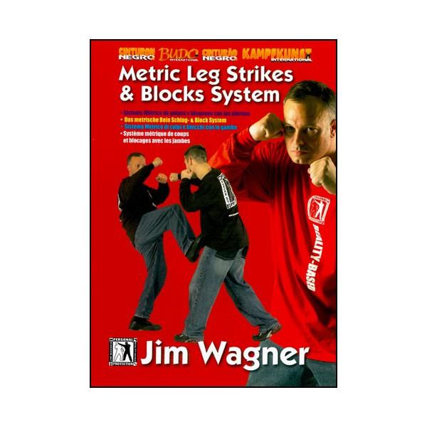 Système métrique de coups et blocages avec les jambes - Jim Wagner