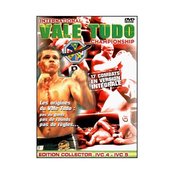 International VALE TUDO Championship 4 à 5 ( 4 heures )