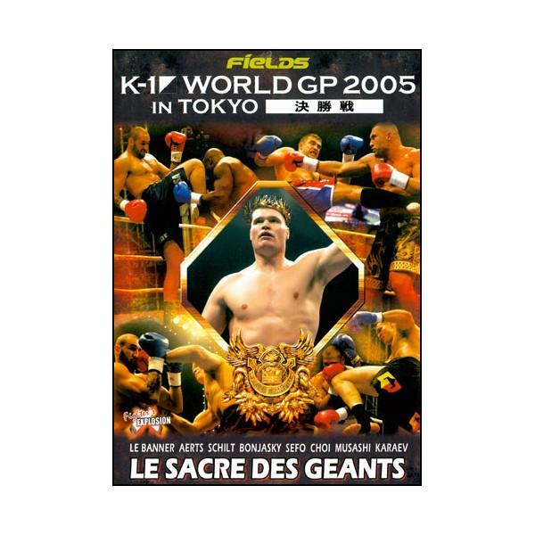 K-1 World GP Tokyo 2005 ( Finales )