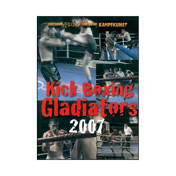 Kick Boxing Gladiators 2007 - Budo International