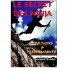 Le secret des Ninja, pouvoirs & performances - Bernard Bordas