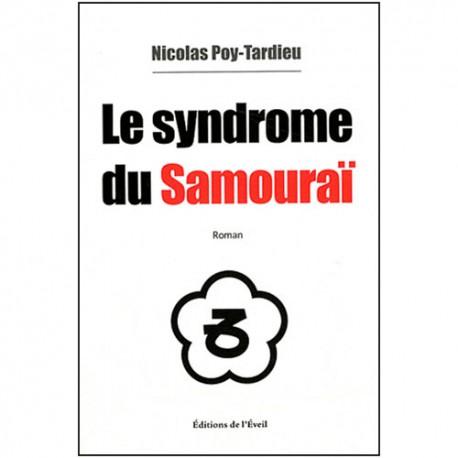 Le syndrome du Samourai - Poy-Tardieu