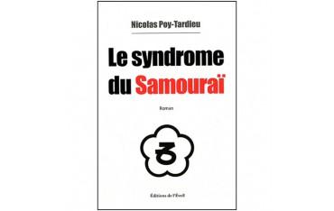 Le syndrome du Samouraï - Poy-Tardieu