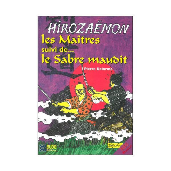 Les Maîtres, suivi de...Le Sabre maudit (BD)- P Delorme (éd. 2013)