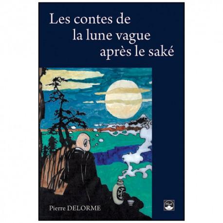 Les contes de la lune vague après le saké - Delorme