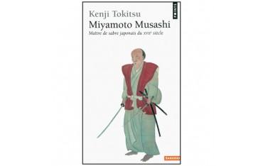 Miyamoto Musashi, maître de sabre japonais du XVIIe siècle - Kenji Tokitsu
