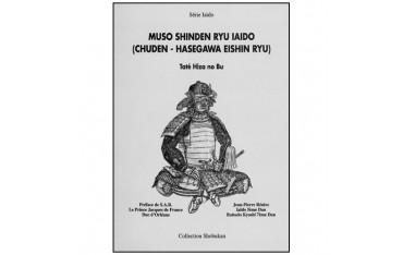 Muso Shinden Ryu Iaïdo (Chuden - Hasegawa Eishin Ryu) - Jean-Pierre Reniez