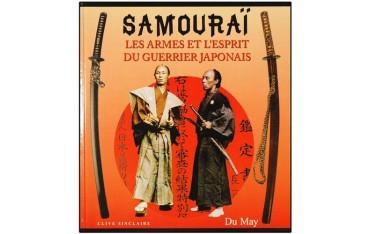 Samouraï, les armes & l'esprit du guerrier japonais - Clive Sinclair