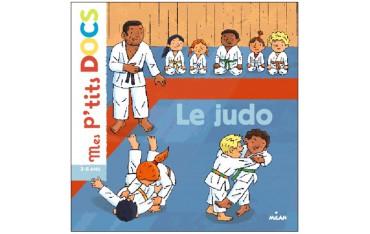 Mes p'tits docs, le Judo (3-6 ans) - Stéphanie Ledu & Robert Barborini