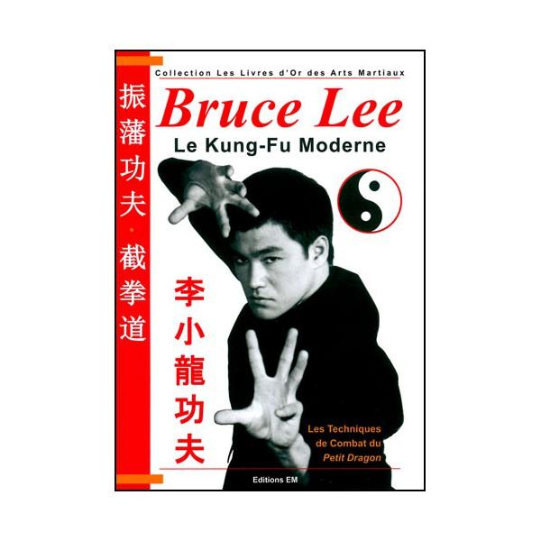 Bruce Lee le Kung-Fu moderne - Lombardo