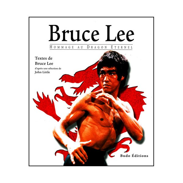 Bruce Lee, Hommage au Dragon Eternel - John Little