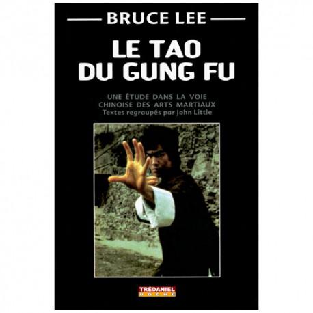 Bruce Lee, le Tao du Gung Fu (poche) - John Little