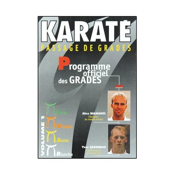 Karaté passage de grades Vol.1 - Biamonti, Bardreau
