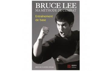 Bruce Lee, ma méthode de combat, entraînement de base - Bruce Lee & Mitoshi Uyehara