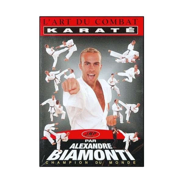 Karaté, l'Art du Combat - Biamonti