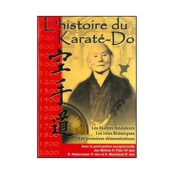 L'histoire du Karaté-Do - B. Dosne