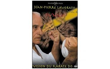 Vision du Karaté Do, vol.4 : Bunkai 2 - Jean Pierre Lavorato