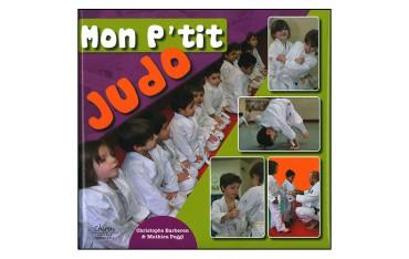 Mon P'tit Judo - Christophe Barberon & Mathieu Poggi