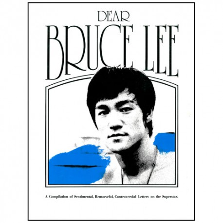 Dear Bruce Lee, Compilation of letters on Bruce Lee (anglais)