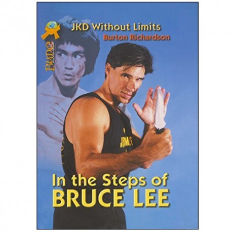 JKD in the steps of Bruce Lee - R Burton (angl)