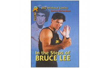 Jeet Kune Do without limits, in the steps of Bruce Lee - Richardson Burton (livre en anglais)