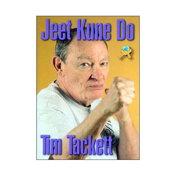 Jeet Kune Do - Tim Tackett (anglais)