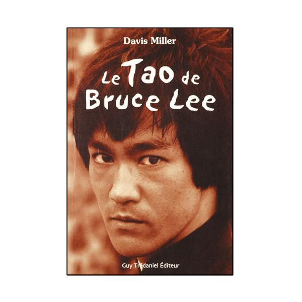 Le Tao de Bruce Lee - Davis Miller