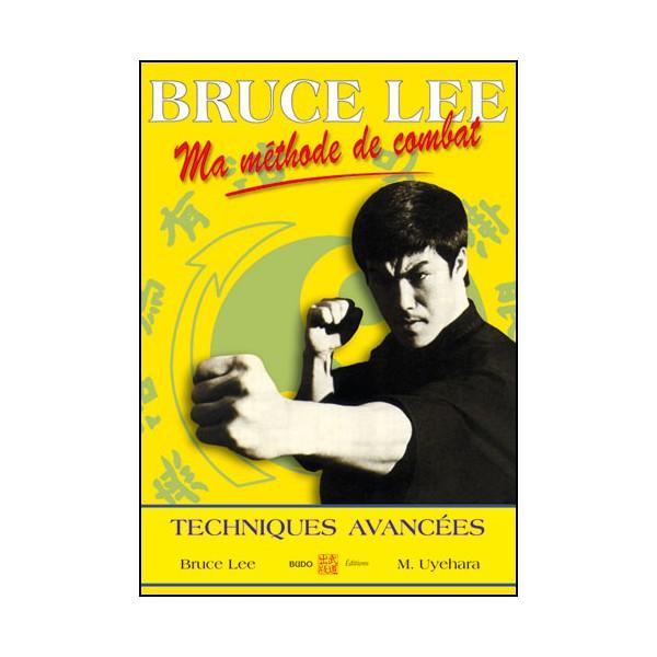 Ma méthode de combat 4, techniques avancées - Bruce Lee