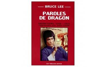 Bruce Lee, paroles de dragon, entretiens 1958-1973  - John Little