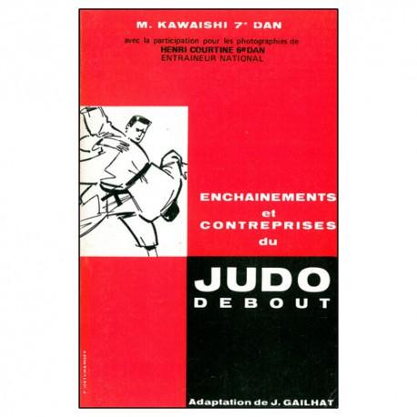 Judo debout, enchainements et contreprises - Kawaishi
