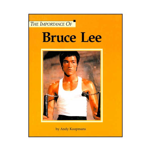 The importance of Bruce Lee - Koopmans (anglais)