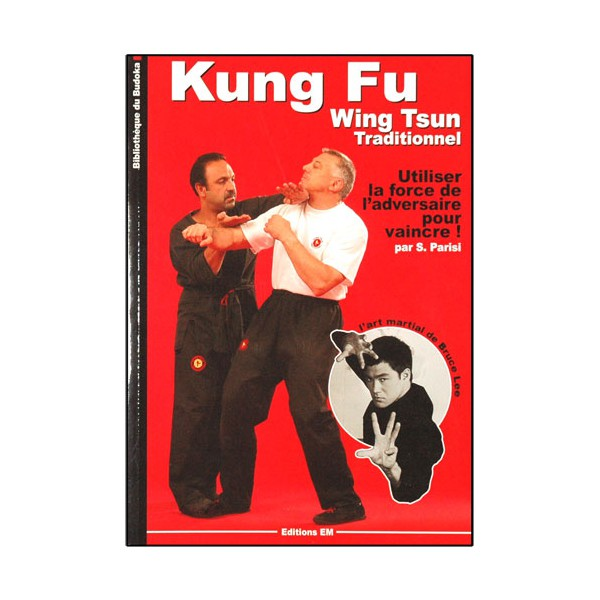 Kung-Fu Wing Tsun traditionnel - S. Parisi