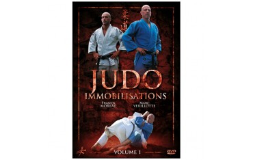 Judo Vol.1 : immobilisations - Moreau-Verillotte