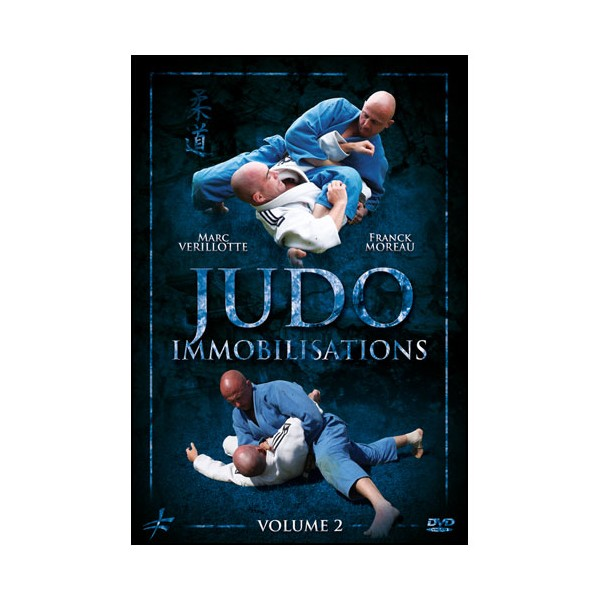 Judo Vol.2 : immobilisations - Moreau-Verillotte