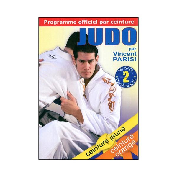 Judo programme par ceinture (jaune/orange) Vol.2 Ne Waza  - Parisi