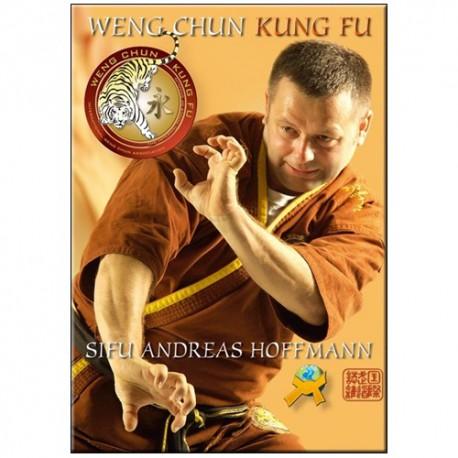 Weng Chun Kung Fu - Andreas Hoffmann