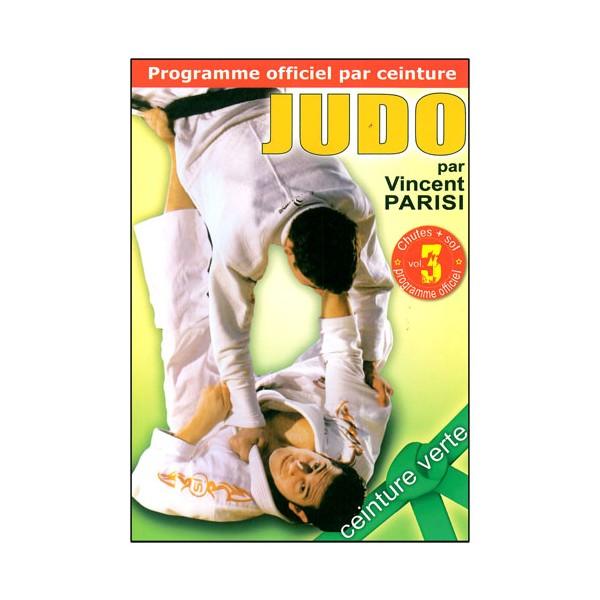 Judo programme par ceinture (verte) Vol.3 chutes + sol - Parisi