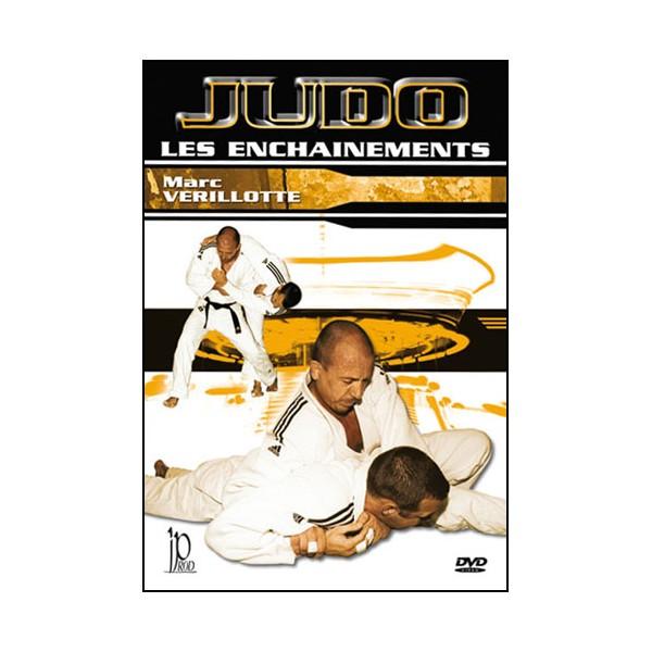 Judo, les enchaînements - Marc Verillotte
