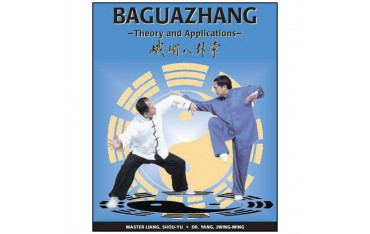 Baguazhang, theory and applications - Dr Yang Jwing-Ming & Master Liang Shou-yu