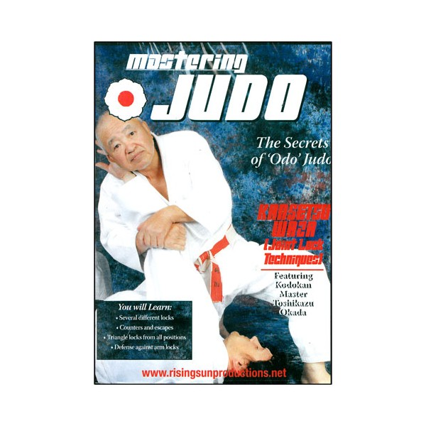 Mastering Judo, Kansetsu waza - Toshikazu Okada
