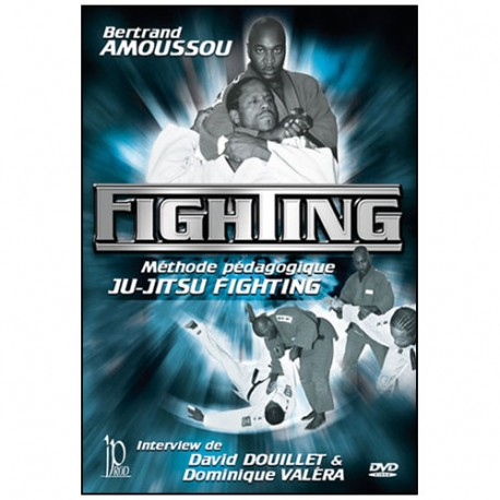 Fighting, méthode pédagogique Ju-Jitsu Fighting - Bertrand  Amoussou